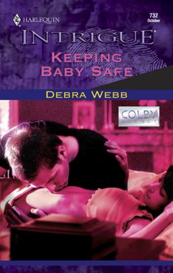Keeping Baby Safe - USA Today Bestselling Author Debra Webb